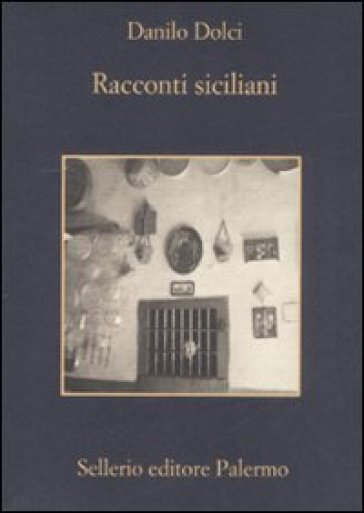 Racconti siciliani - Danilo Dolci |