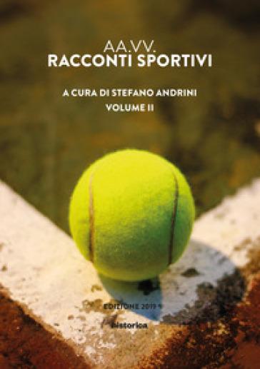Racconti sportivi 2019. 2. - S. Andrini  