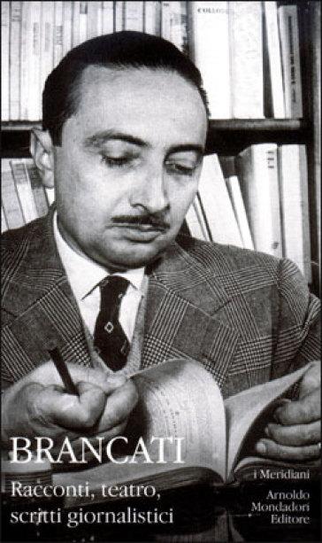 Racconti, teatro, scritti giornalistici - Vitaliano Brancati | Kritjur.org