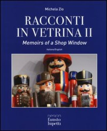 Racconti in vetrina 2-Memoirs of a shop window