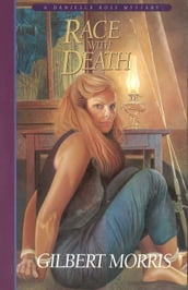 Race with Death (Danielle Ross Mystery)