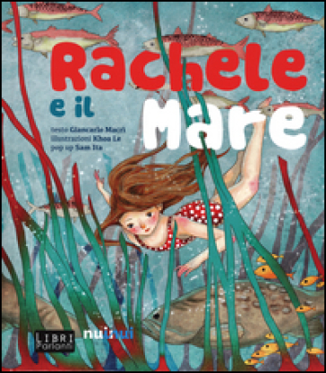 Rachele e il mare. Libro sonoro e pop-up