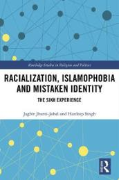 Racialization, Islamophobia and Mistaken Identity