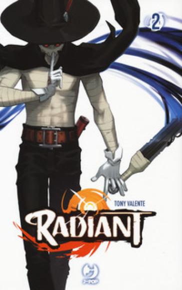Radiant. 2. - Tony Valente |