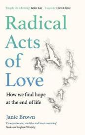 Radical Acts of Love
