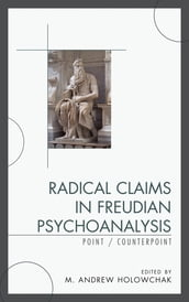 Radical Claims in Freudian Psychoanalysis