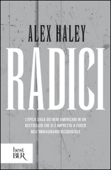 Radici - Alex Haley |