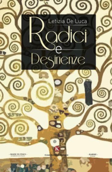 Radici e desinenze - Letizia De Luca   Kritjur.org