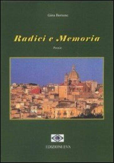 Radici e memoria - Gina Bottone pdf epub