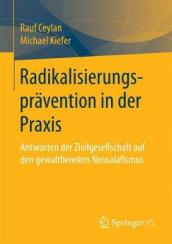 Radikalisierungspravention in Der Praxis
