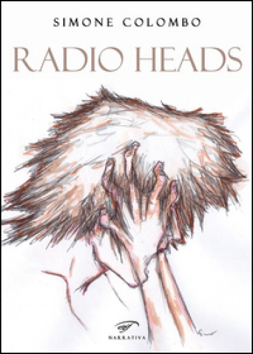 Radio heads - Simone Colombo |