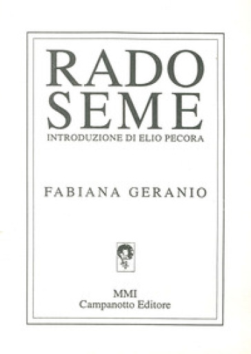 Rado seme - Fabiana Geranio |