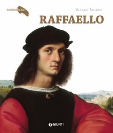 Raffaello - Claudio Strinati |