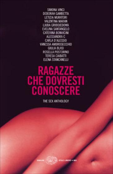 Ragazze che dovresti conoscere. The sex anthology