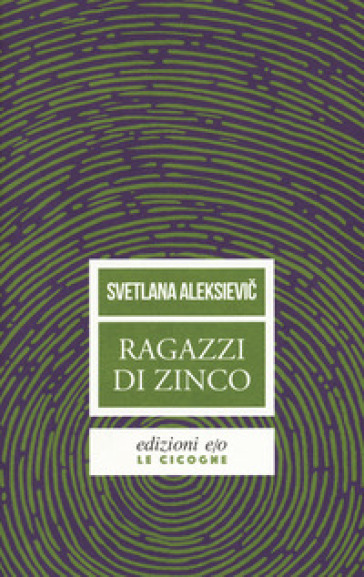 Ragazzi di zinco - Svetlana Aleksievic pdf epub