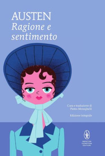 Ragione e sentimento. Ediz. integrale - Jane Austen |