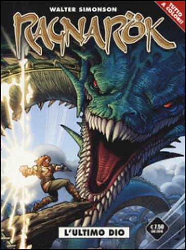 Ragnarok. 1: L' ultimo dio - Walter Simonson |