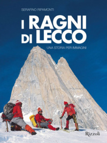 Ragni di Lecco - Serafino Ripamonti | Jonathanterrington.com