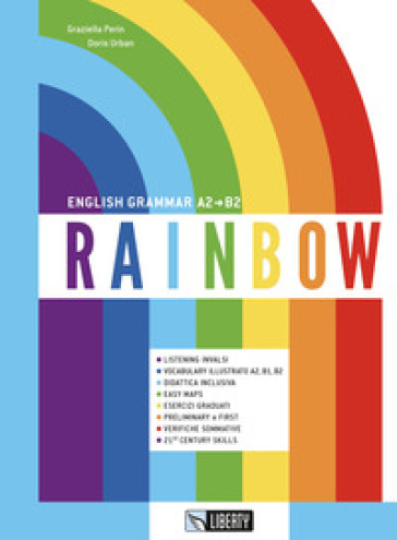 Rainbow. English grammar A2-B2. Con Contenuto digitale per download - Graziella Perin |