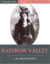 Rainbow Valley (Illustrated)