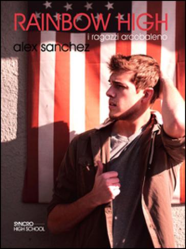 Rainbow high - Alex Sanchez |