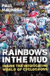 Rainbows in the Mud