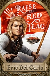 Raise the Red Flag