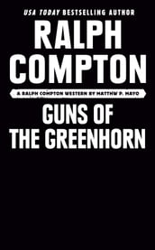 Ralph Compton Guns of the Greenhorn
