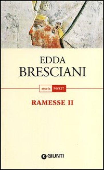Ramesse II - Edda Bresciani |