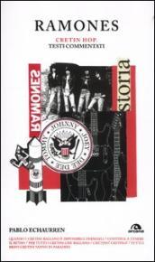 Ramones. Cretin hop. Testi commentati