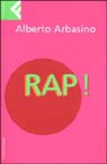 Rap! - Alberto Arbasino |