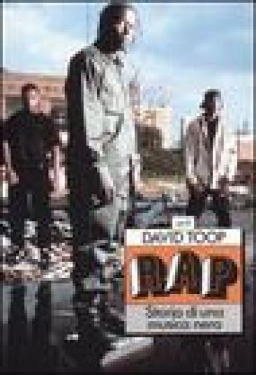 Rap. Storia di una musica nera - David Toop |