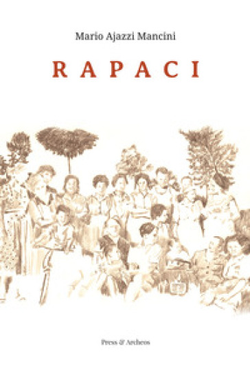 Rapaci - Mario Ajazzi Mancini |