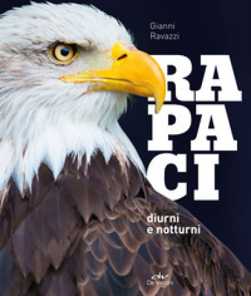 Rapaci diurni e notturni - Gianni Ravazzi | Thecosgala.com