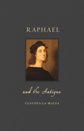 Raphael and the Antique