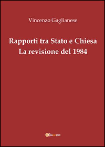Rapporti tra Stato e Chiesa. La revisione del 1984 - Vincenzo Gaglianese | Kritjur.org