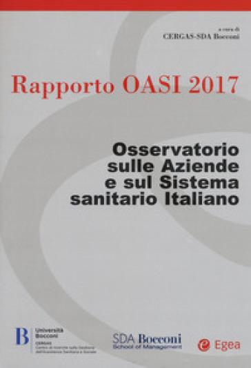 Rapporto Oasi 2017. Osservatorio sulle aziende e sul sistema sanitario italiano -  pdf epub