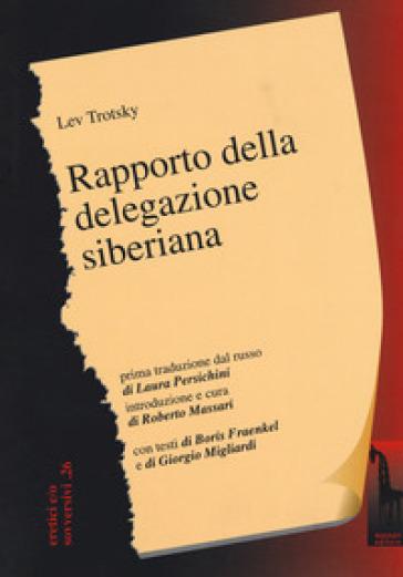 Rapporto della delegazione siberiana - Lev Trotsky   Kritjur.org