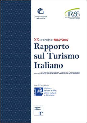 Rapporto sul turismo italiano - E. Becheri   Thecosgala.com