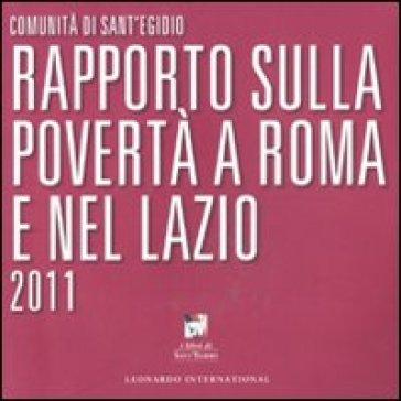 Rapporto sulla povertà a Roma e nel Lazio 2011 - Comunità di Sant'Egidio |