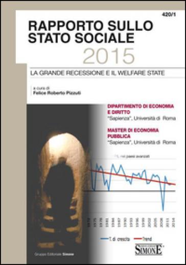 Rapporto sullo stato sociale 2015. La grande recessione e il welfare state - F. R. Pizzuti   Thecosgala.com