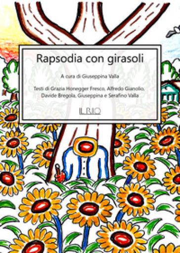 Rapsodia con girasoli - Grazia Honegger Fresco |