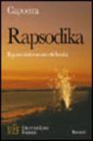 Rapsodika. Il gusto dolceamaro della vita - Capoeira  