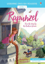 Rapunzel from the story by brothers Grimm. Level 1. Ediz. a colori