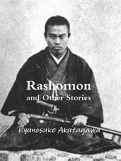 Rashomon and Other Stories