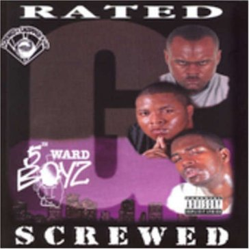 Rated g -chopped & screwe