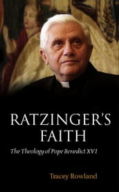 Ratzinger s Faith