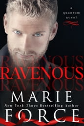 Ravenous (Quantum Series, Book 5)