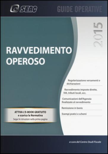 Ravvedimento operoso. Con e-book - Centro studi fiscali pdf epub