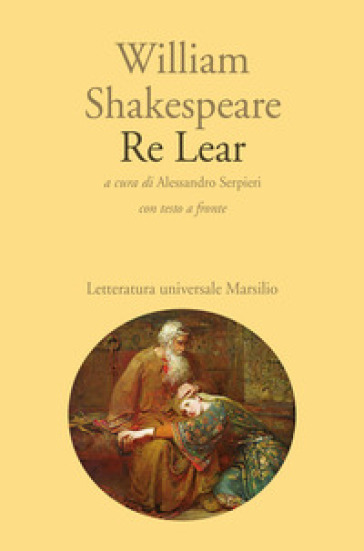 Re Lear. Testo inglese a fronte - William Shakespeare |
